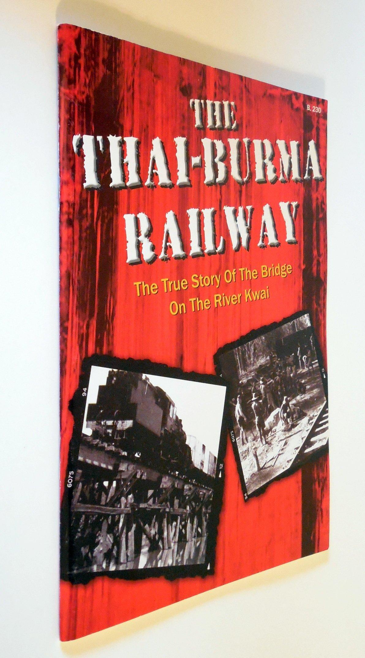 The Thai-Burma Railway